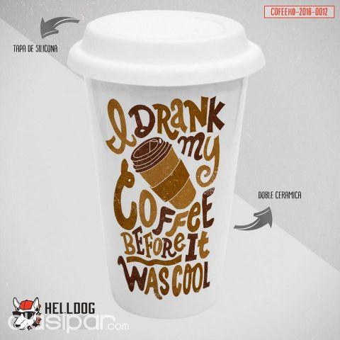 VASO DE CAFÉ CON TAPA DE SILICONA DISEÑO DRANK MY COFEE | Clasipar ...