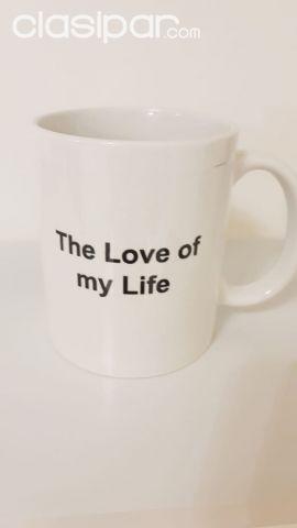 TAZA DISEÑO THE LOVE OF MY LIFE | Clasipar.com en Paraguay